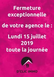 fermeture exceptionnelle 15 juillet 2019